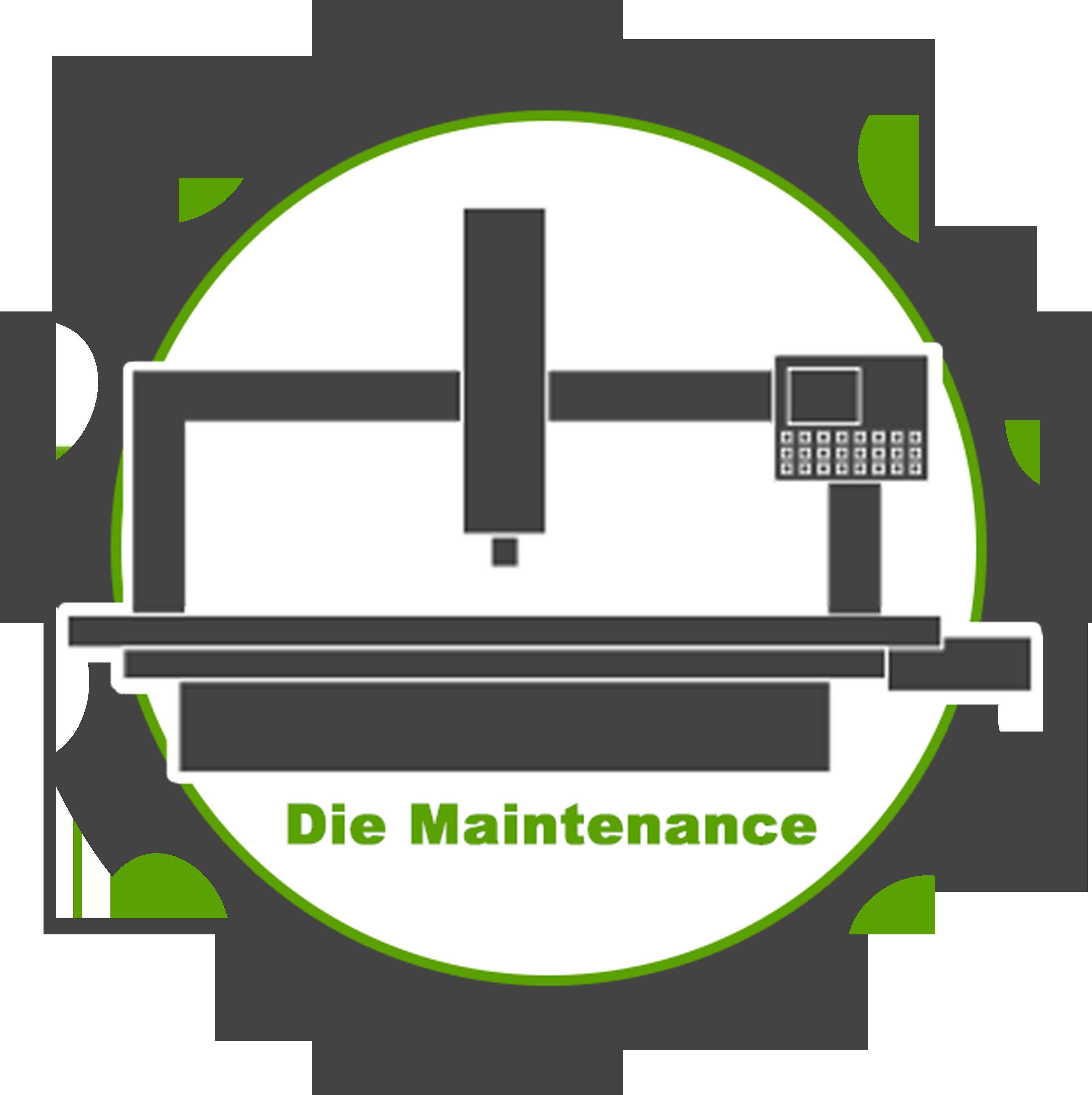 die maintenance
